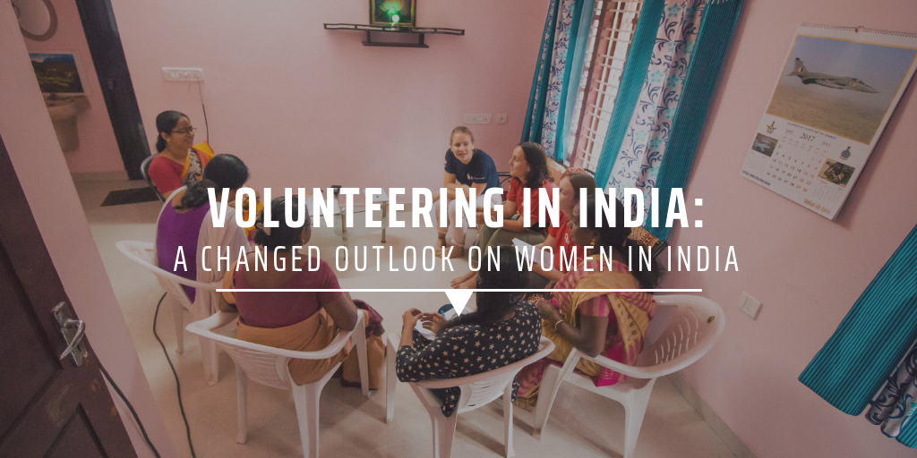 Volunteering in India a changed outlook on women in India