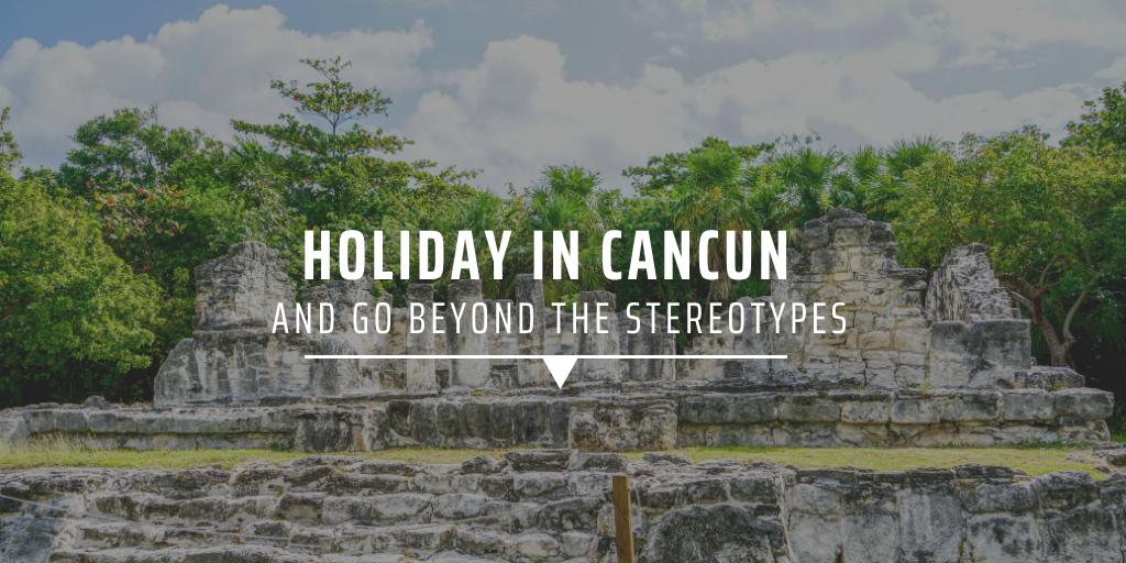 Ruins in Cancun.