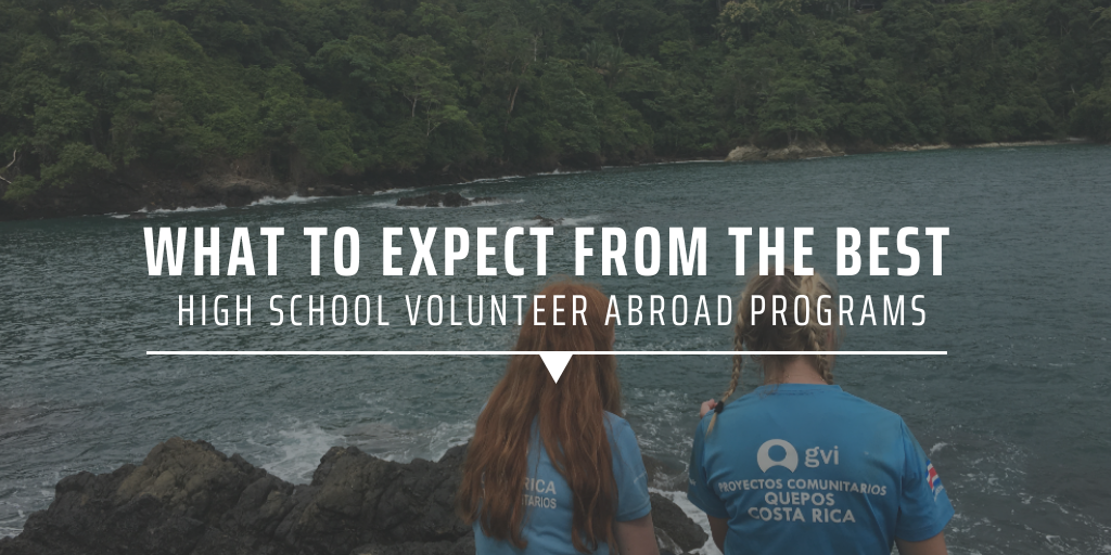 What to expect from the best high school volunteer abroad programs