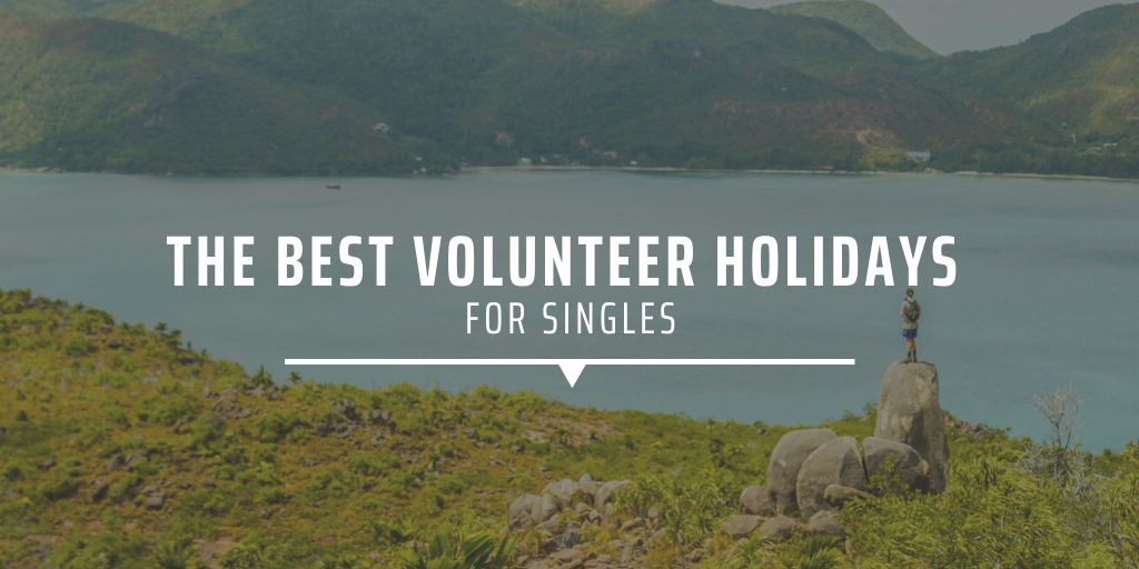 The best volunteer holidays for singles