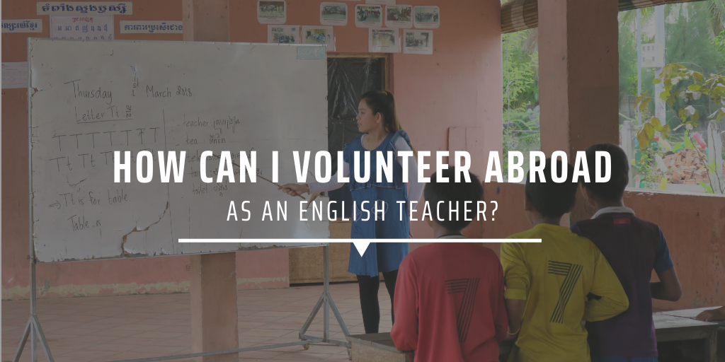 How can I volunteer abroad as an English teacher