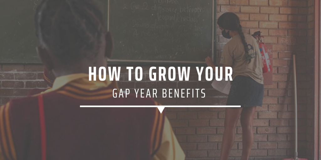 Text image: How to grow your gap year benefits