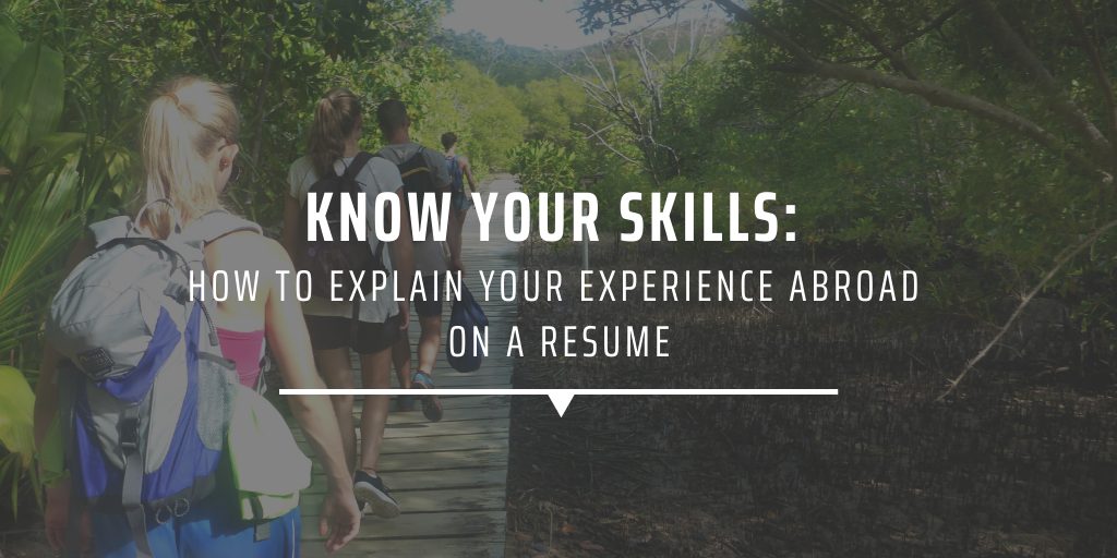 How to explain your experience abroad on a resume